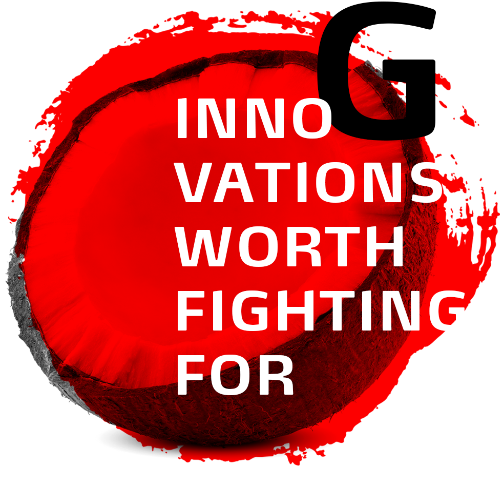 INNOVATIONS WORTH FIGHTING FOR